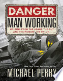 Danger Man Working