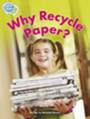 Talk about Texts RL19 Why Recycle Paper?