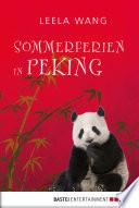 Sommerferien in Peking
