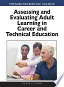 Assessing And Evaluating Adult Learning In Career And Technical Education book