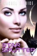 Star Splitter  New Adult Sci Fi Fantasy Erotic Romance  Book 3