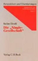 """Die """"Single-Gesellschaft"""""""