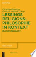 Gotthold Ephraim Lessings Religionsphilosophie im Kontext For The Rational Reverers Of God