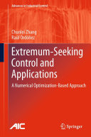 Extremum-Seeking Control and Applications