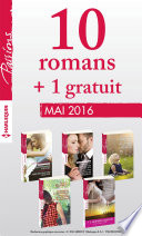 10 romans in  dits Passions   1 gratuit  no595    599   Mai 2016