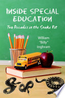 Inside Special Education  Two Decades in the Snake Pit