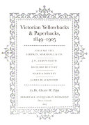 Victorian Yellowbacks & Paperbacks, 1849-1905: Simpkin, Marshall & Co., J. W. Arrowsmith, Richard Bentley, Ward & Downey, James Blackwood