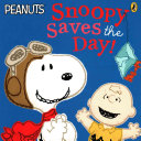 Peanuts   Snoopy Saves the Day