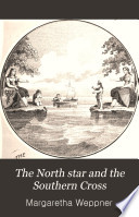 The North Star and the Southern Cross Book PDF