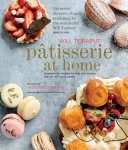 Patisserie At Home : and in this, his first...