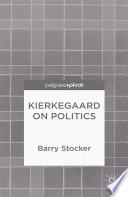 Kierkegaard on Politics