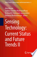 Sensing Technology Current Status And Future Trends Ii