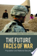 The Future Faces of War