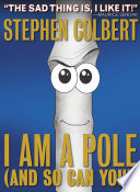 I Am A Pole  And So Can You