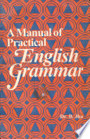 A Manual of Practical English Grammar