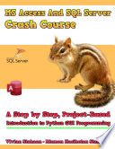 Ms Access And Sql Server Crash Course