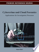 Cybercrime and Cloud Forensics  Applications for Investigation Processes
