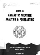 Notes On Antarctic Weather Analysis And Forecasting book