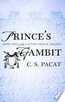 Prince's Gambit by C. S. Pacat