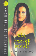 Daughters of the Moon  4  Secret Scroll