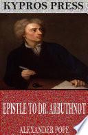 Epistle to Dr  Arbuthnot