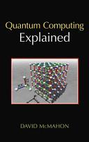 Quantum Computing Explained Book PDF