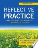 Reflective Practice  Second Edition  Transforming Education and Improving Outcomes