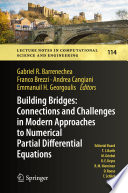 Building Bridges  Connections and Challenges in Modern Approaches to Numerical Partial Differential Equations