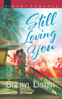 Still Loving You  Mills   Boon Kimani   The Grays of Los Angeles  Book 5