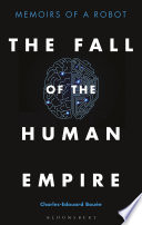 The Fall of the Human Empire