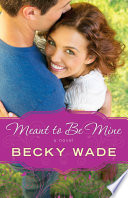 Meant to Be Mine  A Porter Family Novel Book  2