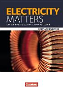 Matters International Edition - Electricity Matters A2/B2. Schülerbuch