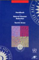 Handbook on Natural Disaster Reduction in Tourist Areas