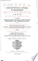 Foedera, conventiones, literae et cujuscunque generis