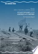 Guant  namo and American Empire