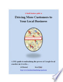 Driving More Customers To Your Local Business book