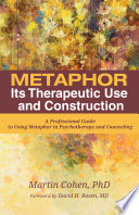 Metaphor Its Therapeutic Use And Construction