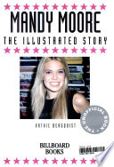 Mandy Moore Illustrated Story