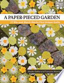 A Paper Pieced Garden