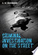 Criminal Investigation On The Street