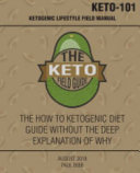 The Keto Field Guide