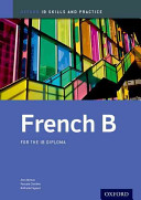 French B  IB Skills and Practice