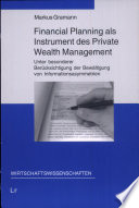 Financial Planning als Instrument des Private Wealth Management