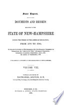 State Papers  Documents and Records Relating to the State of New Hampshire