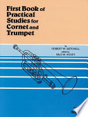 Practical Studies for Cornet and Trumpet  Book I