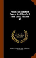 American Hereford Record and Hereford Herd Book
