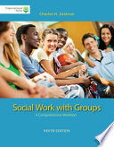 Brooks Cole Empowerment Series  Social Work with Groups  A Comprehensive Worktext  Book Only