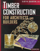 Timber Construction For Architects And Builders