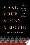 Make Your Story a Movie Book PDF
