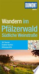Wandern im Pf  lzerwald  s  dliche Weinstra  e